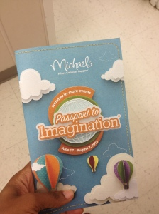 Be sure to pick up your Passport to Imagination Guide Book next time you're in Michael's.